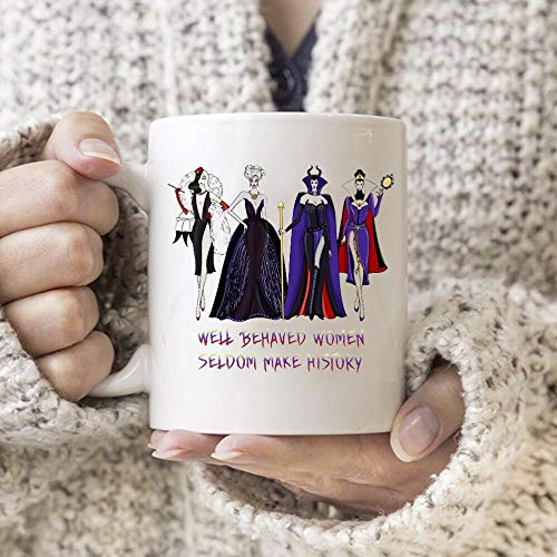 Disney Villians Well Behaved Women Seldom Make History White Ceramic 11oz Mug -