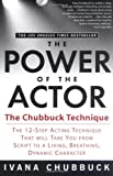 The Power of the Actor, Ivana Chubbuck, 1592401538