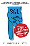 Twilight of the Elites: America After Meritocracy