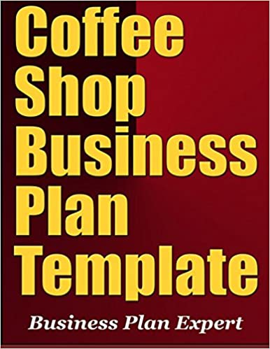 Coffee shop business plan template including 10 free bonuses coffee shop business plan template including 10 free bonuses amazon business plan expert 9781979631884 books flashek Images