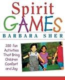 Spirit Games, Barbara Sher, 0471406783
