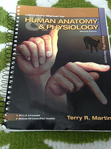 Laboratory Manual for Human Anatomy and Physiology Second Edition (fetal pig version with access card)
