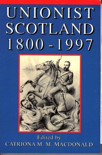 Unionist Scotland, 1800-1997 pdf