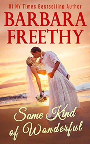 Some Kind Wonderful Barbara Freethy ebook