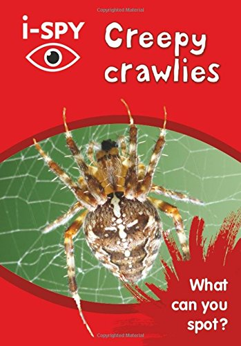 i-SPY Creepy crawlies: What can you spot? (Collins Michelin i-SPY Guides) [Idioma Inglés]