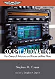 Cockpit Automation, Stephen M. Casner, 1560276363
