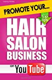 Promote Your Hair Salon Business on YouTube, Mandy Winters, 1478213949