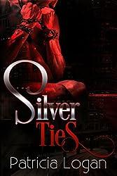 Silver Ties (Silvers Book 3)