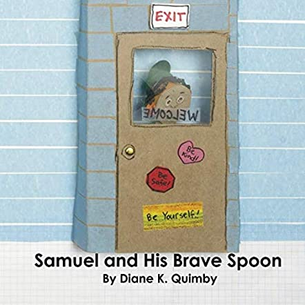 Samuel and His Brave Spoon
