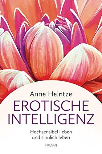 erotische-intelligenz-hochsensibel-lieben-und-sinnlich-leben
