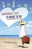 """""""Sophomore Year Is Greek to Me"""" av Meredith Zeitlin"""