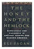 The Honey and the Hemlock, Eli Sagan, 0465030580