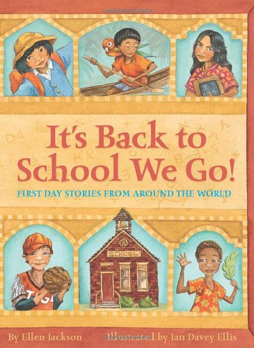 It'S Back To School We Go!: First Day Stories from Around Th