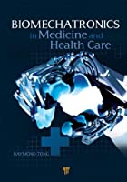 Biomechatronics in Medicine and Healthcare Front Cover
