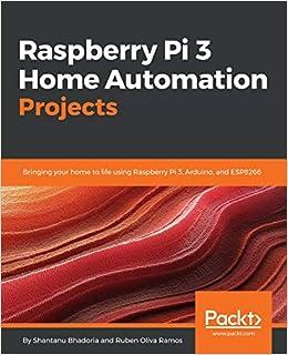 Amazon com: Raspberry Pi 3 Home Automation Projects