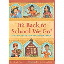 It's Back/School We Go!:1St Day Stories.