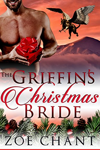 The Griffin's Christmas Bride by [Chant, Zoe]