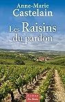 Les Raisins du pardon  par Castelain