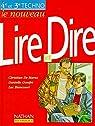 Le nouveau Lire et Dire, 4e et 3e technologiques, 1997. Fichier de l'élève par Biencourt