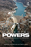 Material Powers: Cultural Studies, History and the Material Turn (CRESC)