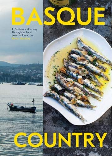 Basque Country: A Culinary Journey Through a Food Lover's Paradise