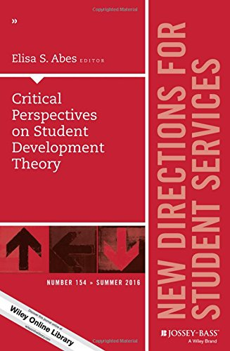 Critical Perspectives on Student Development Theory: New Directions for Student Services, Number 154 (J-B SS Single Issue Student Services)
