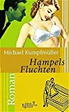 img - for Hampelsfluchten by Michael Kumpfmuller (2000-08-06) book / textbook / text book