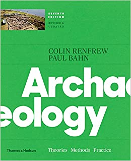 Archaeology: Theories, Methods, And Practice (Seventh Edition) Download Pdf