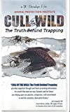 img - for Cull of the Wild the truth behind trapping book / textbook / text book