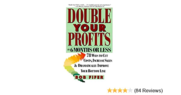 Amazon double your profits in six months or less ebook bob amazon double your profits in six months or less ebook bob fifer kindle store fandeluxe Image collections
