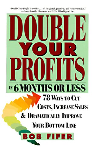 Double Your Profits: In Six Months or Less Kindle Edition