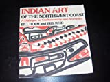 Indian Art of the Northwest Coast, Bill Holm and Bill Reid, 0295956038