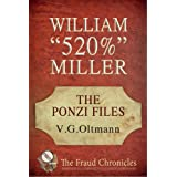 "William ""520%"" Miller (The Ponzi Files Book 1)"