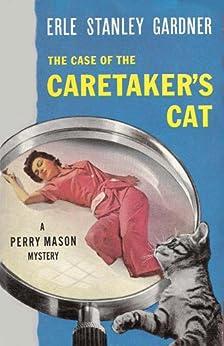 The Case Of The Caretaker S Cat