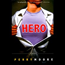 Hero Audiobook by Perry Moore Narrated by Michael Urie