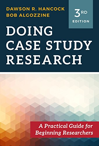 Doing Case Study Research: A Practical Guide for Beginning Researchers (Yin Case Study Research Design And Methods)