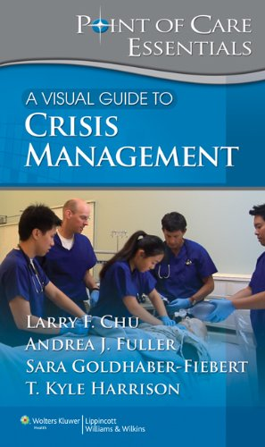 A Visual Guide to Crisis Management (Point of Care Essentials)
