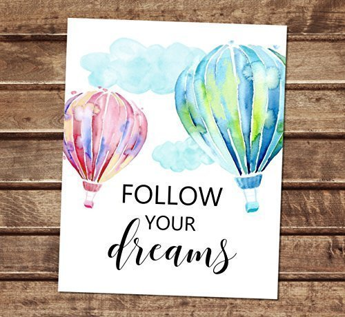 Amazoncom Follow Your Dreams Art Print Inspirational Quote Print