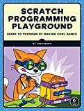 Scratch Programming Playground: Learn to Program by