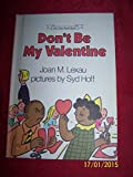 img - for Don't Be My Valentine: An I Can Read Book book / textbook / text book