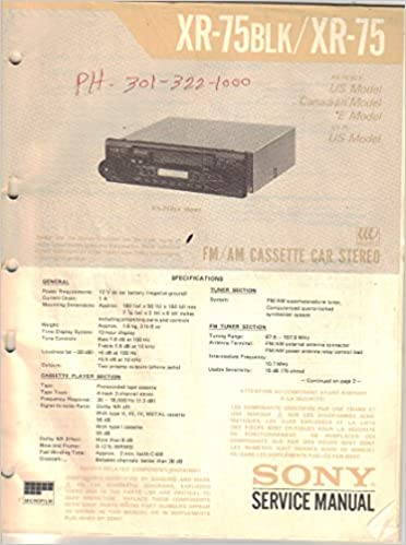 Sony XR-75BLK XR-75 AM FM Cassette Car Stereo Service Manual