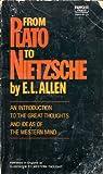 From Plato to Nietzsche By Allen