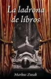 La Ladrona de Libros, Markus Zusak, 030739199X