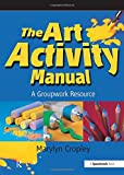 The Art Activity Manual 9780863884313