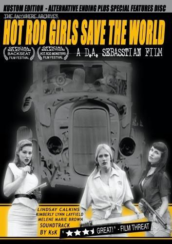 Hot Rod Girls Save The World (Kustom Edition)