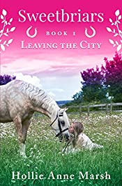 Sweetbriars, Leaving The City: The New British Equestrian Book Series