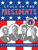 img - for Stuck on the Presidents book / textbook / text book