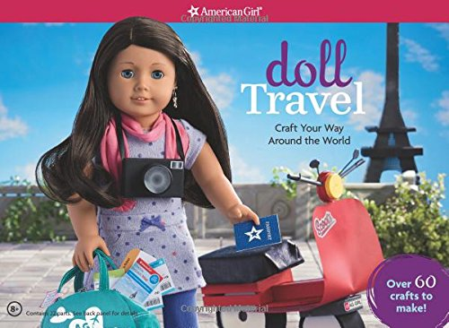 Doll Travel: Craft Your Way Around the World! -