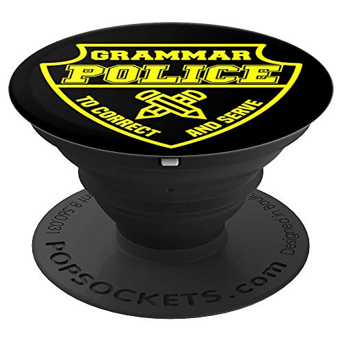 Grammar Police Officer English Teachers Cops LEO Uniform PopSockets Grip and Stand for Phones and Tablets