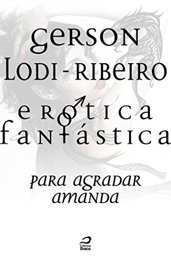 Erótica Fantástica v. I (Portuguese Edition)